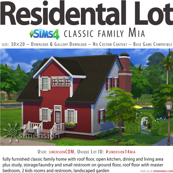 The Sims 4 residental home: Classic Family Mia